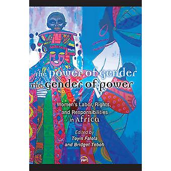 The Power of Gender - the Gender of Power - Women's Labor Rights and R