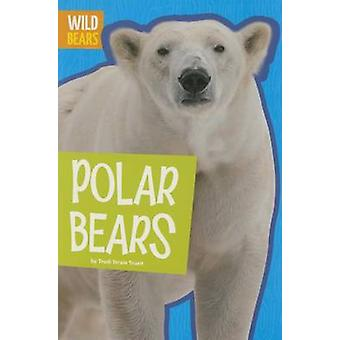 Polar Bears by Trudi Strain Trueit - 9781681520278 Book