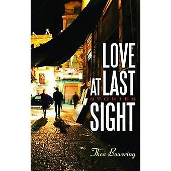 Love at Last Sight by Thea Bowering - 9781927063347 Book