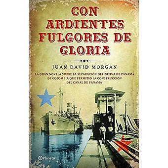 Con Ardientes Fulgores de Gloria by Morgan - 9786070739286 Book