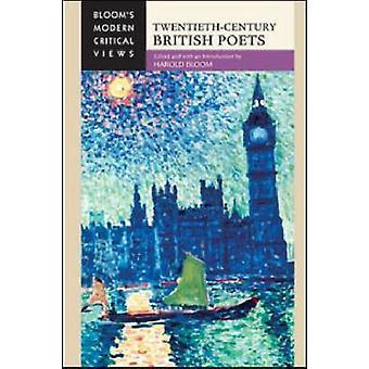 Twentieth-century British Poets by Harold Bloom - 9781604139907 Book