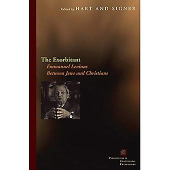 The Exorbitant: Emmanuel Levinas Between Jews and Christians (Perspectives in Continental Ph...