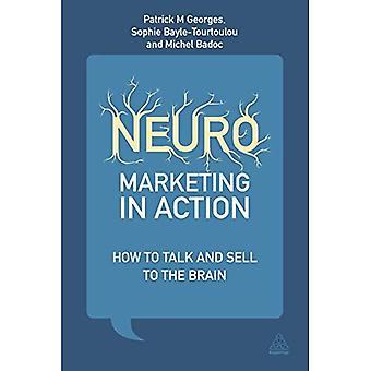 Neuromarketing in actie: hoe te praten en te verkopen aan de hersenen