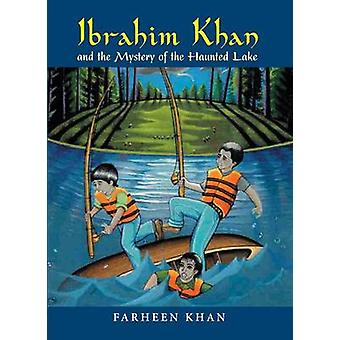 Ibrahim Khan and the Mystery of the Haunted Lake by Farheen Khan - 97