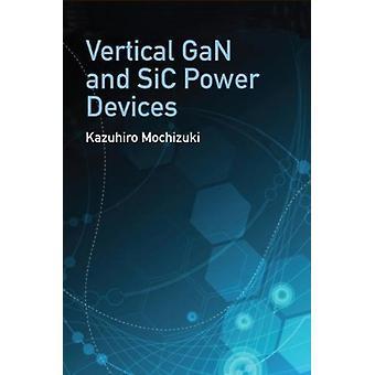 Vertikal GaN och SiC kraftenheter av Kazuhiro Mochizuki