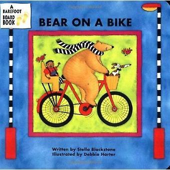 الدب على دراجة من قبل ستيلا بلاكستون -- ديبي هارتر -- 9781841483757 B