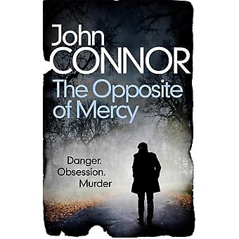 Opposite of Mercy by John Connor