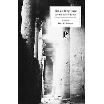 The Coming Race by Edward Bulwer Lytton Lytton - Edward Bulwer-Lytton