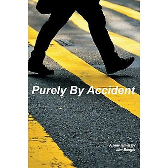 Purely By Accident by Jim Beegle