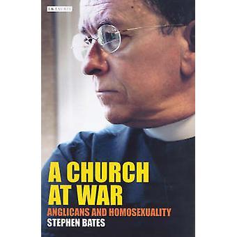 Kirken i krig - anglikanere og homoseksualitet av Stephen Bates - 97818