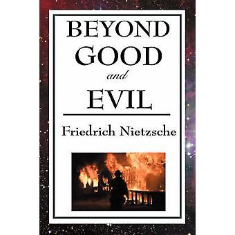 Jenseits von gut und Böse durch Nietzsche & Friedrich Wilhelm