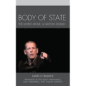 Body of State A Nation Divided by Baliani & Marco