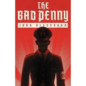 The Bad Penny by Blackburn & John