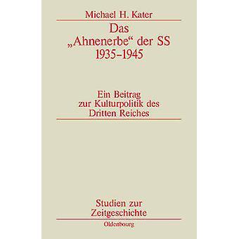 Das Ahnenerbe Der SS 19351945 by Kater & Michael H.