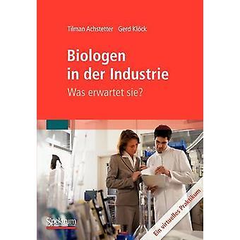 Biologen in der Industrie Was erwartet sie  Ein virtuelles Praktikum by Achstetter & Tilman