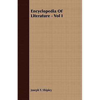 Encyclopedia of Literature  Vol I by Shipley & Joseph T.