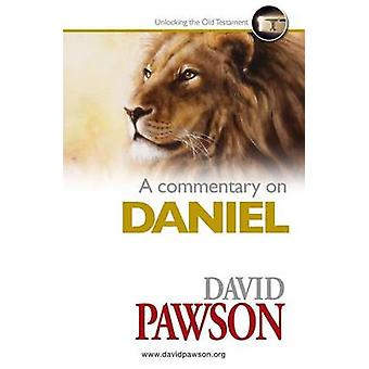 A Commentary on Daniel by Pawson & David