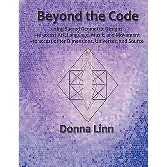 Beyond The Code by Linn & Donna