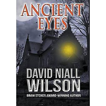 Ancient Eyes by Wilson & David Niall