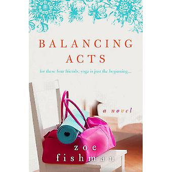Balancing Acts by Fishman & Zoe