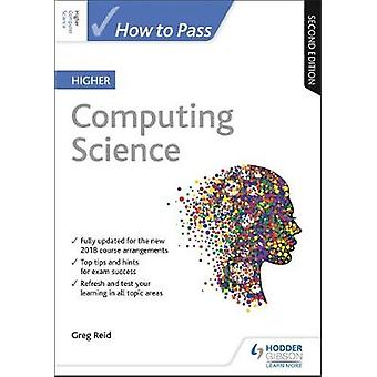 How to Pass Higher Computing Science - Second Edition by Greg Reid - 9