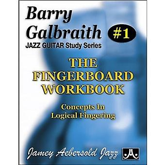 Barry Galbraith # 1 - The Fingerboard Workbook (Guitar) - Concepts in