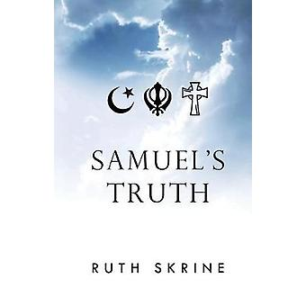 Samuel's Truth by Ruth Skrine - 9781784655907 Book