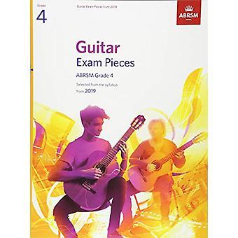 Pièces d'examen de guitare de 2019 - ABRSM Grade 4 - Sélectionné à partir du programme