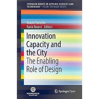 Innovation Capacity and the City - The Enabling Role of Design by Graz