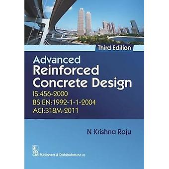 Advanced Reinforced Concrete Design by N.K. Raju - 9788123929606 Book