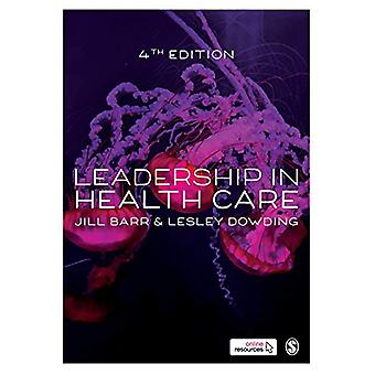 Leadership in Health Care by Jill Barr - 9781526459404 Book