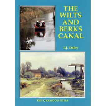 Wilts and Berks Canal (3rd Revised edition) by L.J. Dalby - 978085361