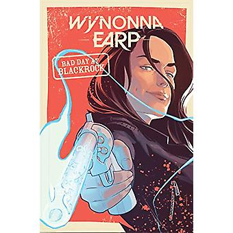 Wynonna Earp - Bad Day at Black Rock by Tim Rozon - 9781684055920 Book