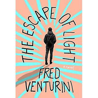 The Escape of Light by Fred Venturini - 9781684423927 Book