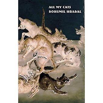 All My Cats by Bohumil Hrabal - 9780811228954 Book