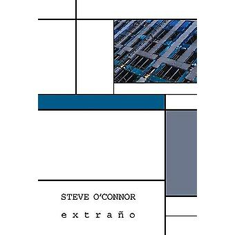 extrano by Steve O'Connor - 9781999670764 Book