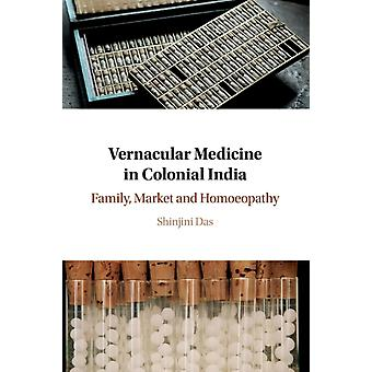Vernacular medicin i koloniala Indien av Das & Shinjini University of Oxford