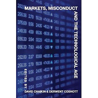 Markets, Misconduct and the� Technological Age