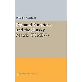 Demand Functions and the Slutsky Matrix (Princeton Legacy Library)