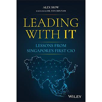 Leading with IT by Alex Siow
