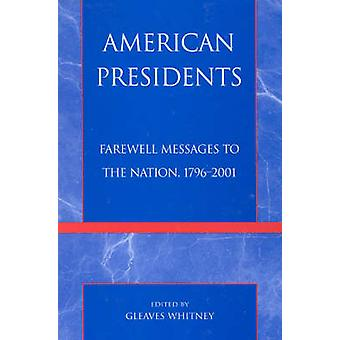 American Presidents by Edited by Gleaves Whitney