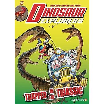 Dinosaur Explorers: Trapped in the Triassic