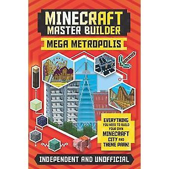 Minecraft Master Builder Mega Metropolis Build your own Minecraft city and theme park