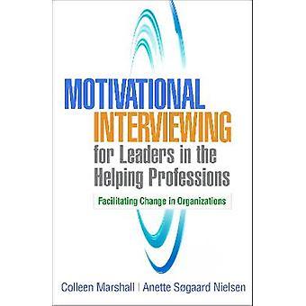 Motiverend interviewen voor leiders in de helpende beroepen