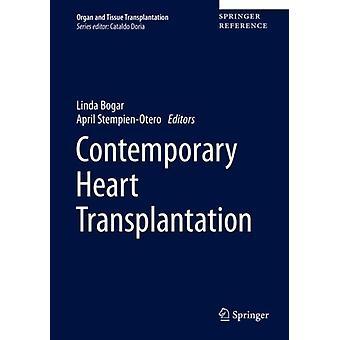Hedendaagse harttransplantatie door onder redactie van Linda Bogar & bewerkt door April Stempien Otero
