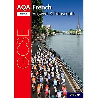 AQA GCSE French: Key Stage� Five: AQA GCSE French Higher Answers & Transcripts (AQA GCSE French)