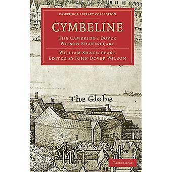 Cymeline: Cambridge Dover Wilson Shakespeare