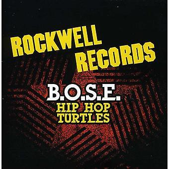 B.O.S.E. - Hip Hop skildpadder [CD] USA importerer