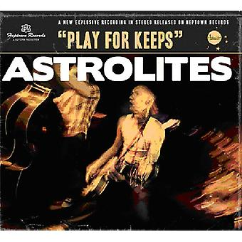 Astrolites - Play for Keeps [CD] USA import
