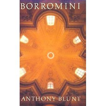 Borromini by Anthony Blunt - 9780674079267 Book